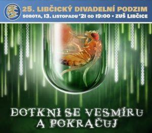 Divadlo KIX: DOTKNI SE VESMÍRU A POKRAČUJ @ sál ZUŠ Libčice